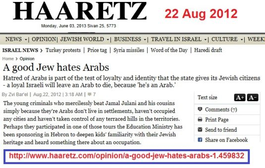 http://www.haaretz.com/opinion/a-good-jew-hates-arabs-1.459832