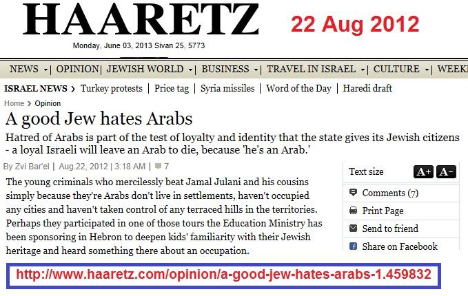 http://www.haaretz.com/opinion/a-good-jew-hates-arabs-1.459832