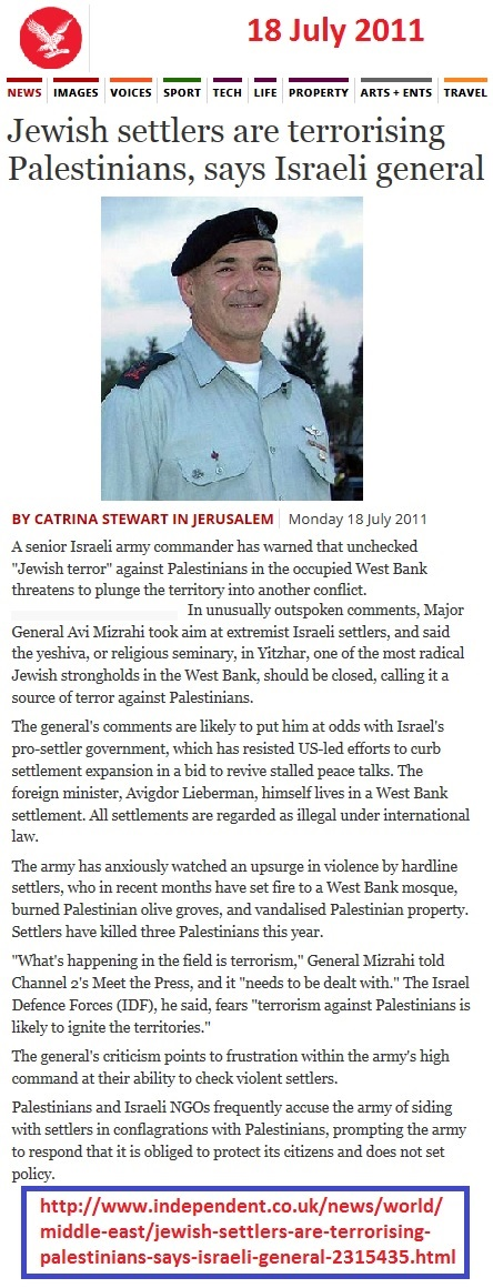 http://www.independent.co.uk/news/world/middle-east/jewish-settlers-are-terrorising-palestinians-says-israeli-general-2315435.html