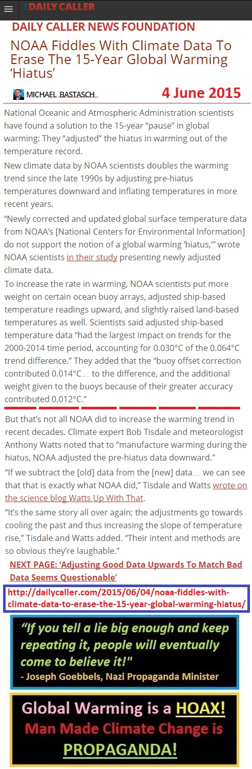 https://dailycaller.com/2015/06/04/noaa-fiddles-with-climate-data-to-erase-the-15-year-global-warming-hiatus/