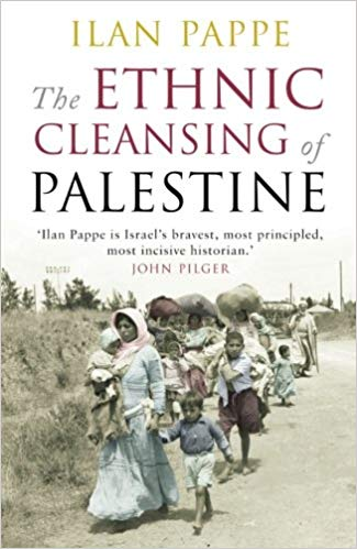 https://www.amazon.com/Ethnic-Cleansing-Palestine-Ilan-Pappe/dp/1851685553