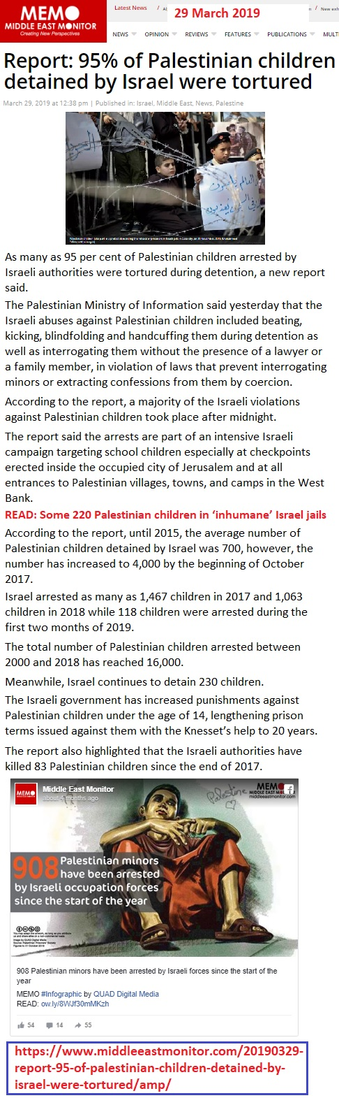 https://www.middleeastmonitor.com/20190329-report-95-of-palestinian-children-detained-by-israel-were-tortured/