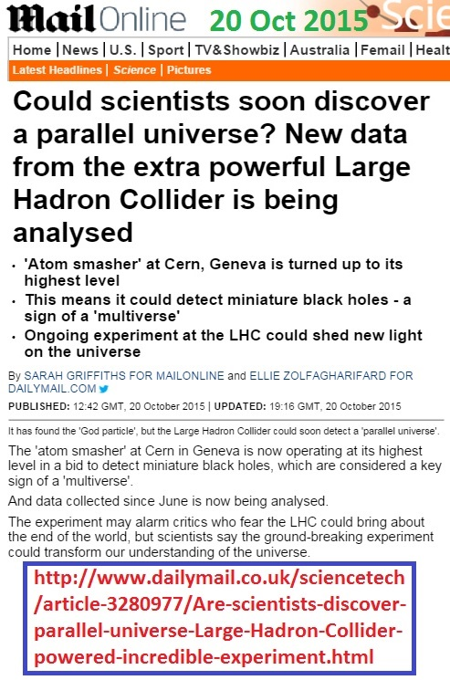 https://www.dailymail.co.uk/sciencetech/article-3280977/Are-scientists-discover-parallel-universe-Large-Hadron-Collider-powered-incredible-experiment.html