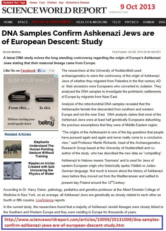 http://www.scienceworldreport.com/articles/10059/20131009/dna-samples-confirm-ashkenazi-jews-are-of-european-descent-study.htm