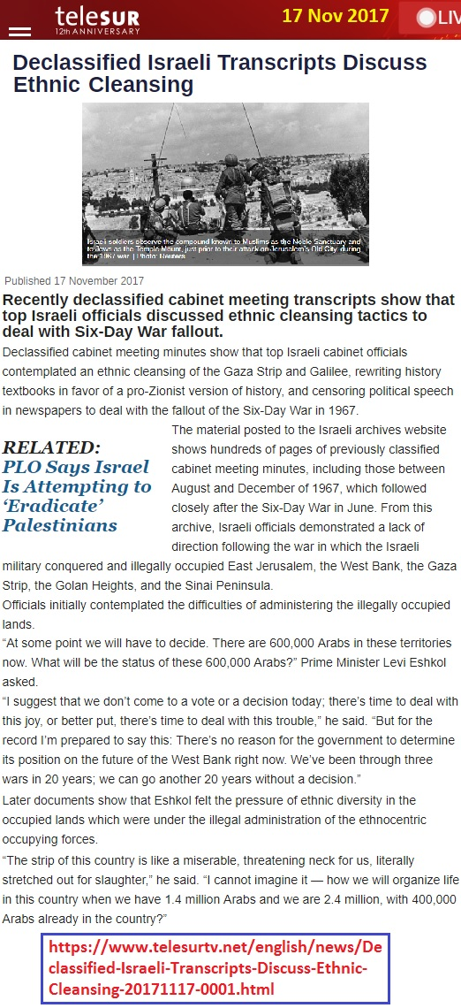 https://www.telesurenglish.net/news/Declassified-Israeli-Transcripts-Discuss-Ethnic-Cleansing-20171117-0001.html