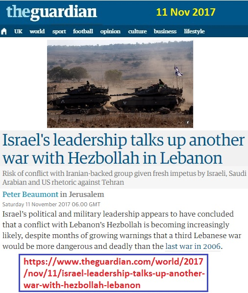 https://www.theguardian.com/world/2017/nov/11/israel-leadership-talks-up-another-war-with-hezbollah-lebanon